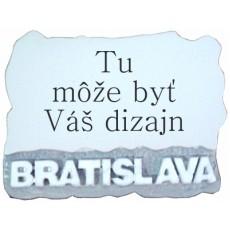 """Magnetka Bratislava """"vlastný dizajn"""" kompozitná"""